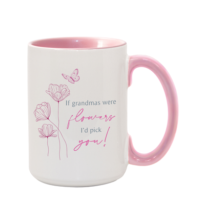 If Grandma's Were Flowers Mug