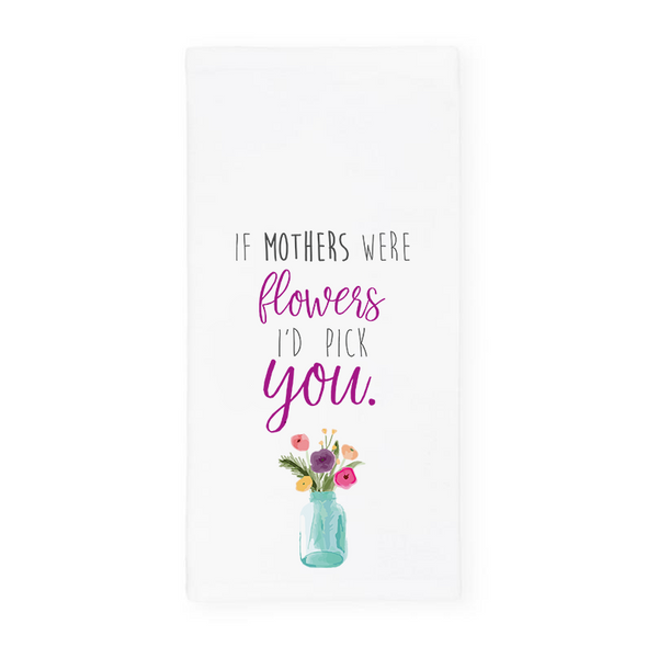 If Mothers Were Flowers I'd Pick You Towel, Wholesale