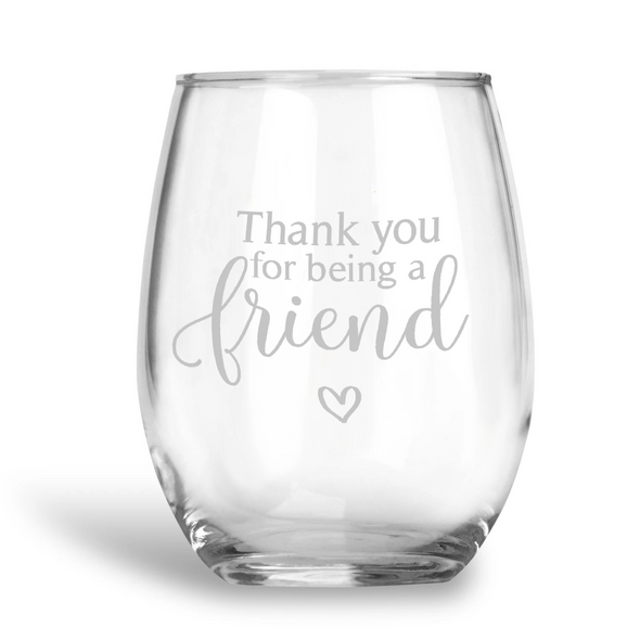 Thanks Friend, Stemless Wine Glass