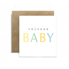 """Welcome BABY"", Small Enclosure Card"