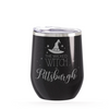 The Wicked Witch, Glitter Black Wine Tumbler Custom
