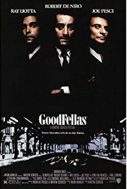 Goodfellas - One Sheet ( COMING SOON! )