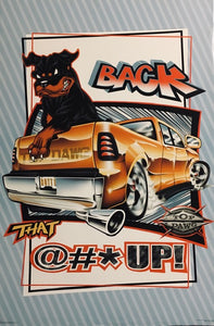 Top Dawg - Back that @#* Up!