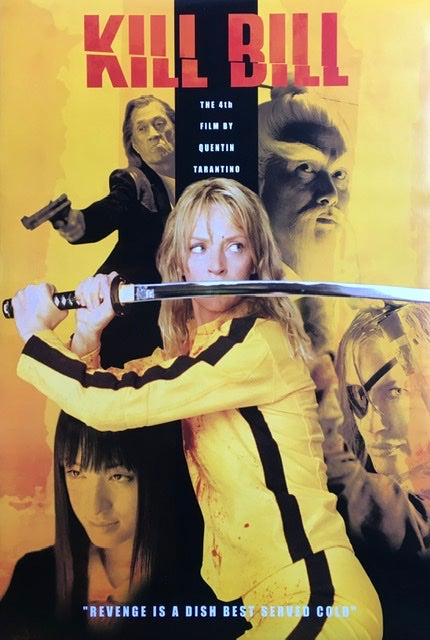 Kill Bill - Revenge Is A Dish Best Served Cold