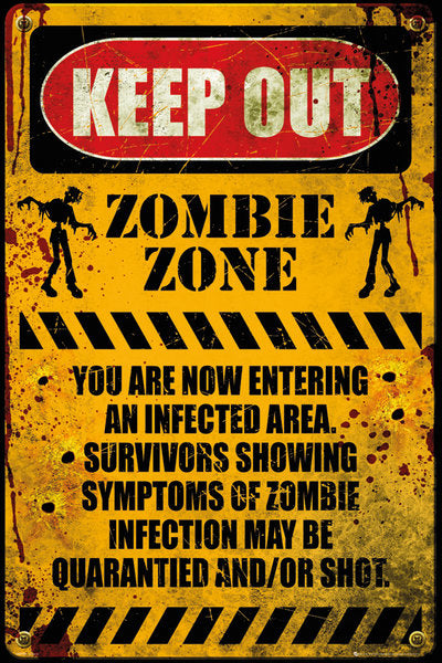 Keep Out - Zombie Zone