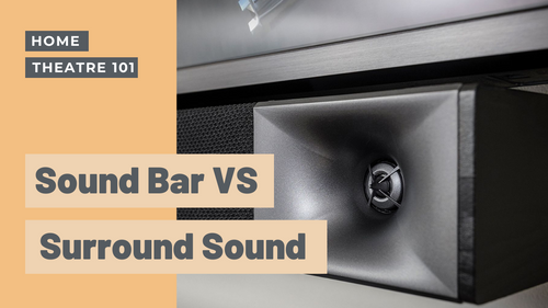 Sound Bars VS Surround Sound: The Break Down