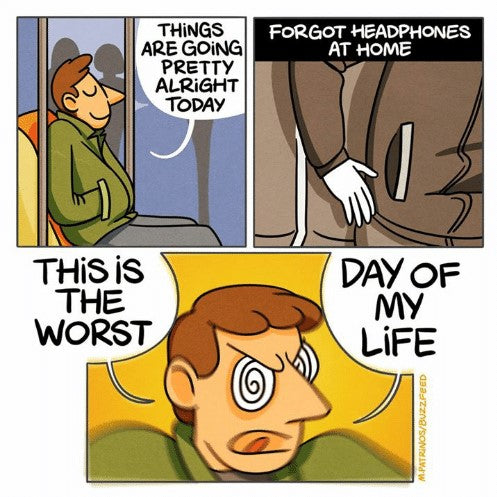 Meme about leaving earphones at home while travelling