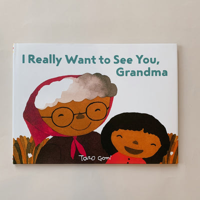 I Really Want to See You Grandma