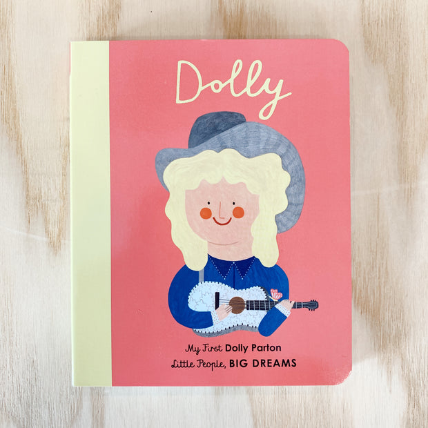 My First Dolly Parton (Little People Big Dreams)