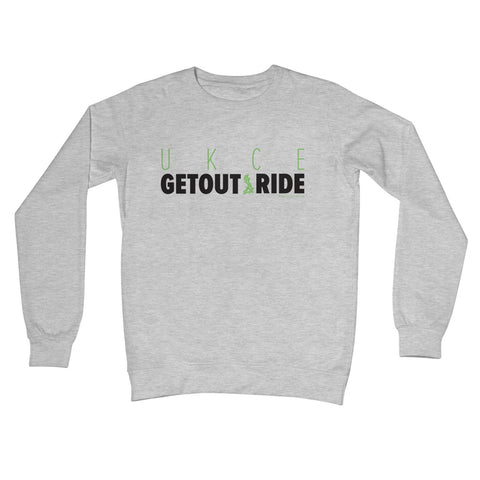UKCE 'Get out and ride' Crew Neck Sweatshirt