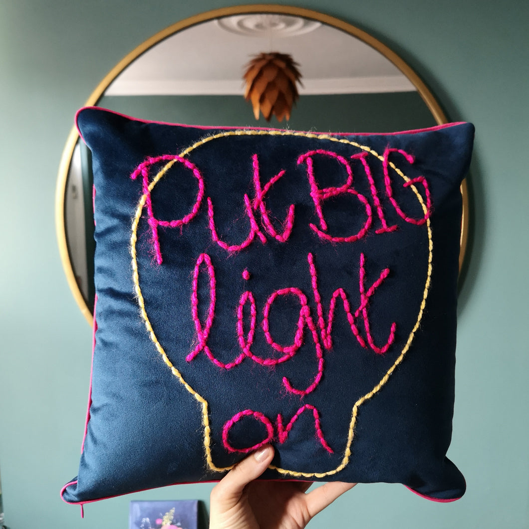 Put Big Light On Embroidered Cushion