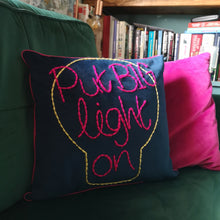 Load image into Gallery viewer, Put Big Light On Embroidered Cushion