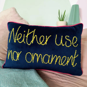 Neither Use Not Ornament Embroidered Velvet Cushion