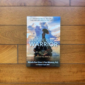 The Wanderlust Warrior Project