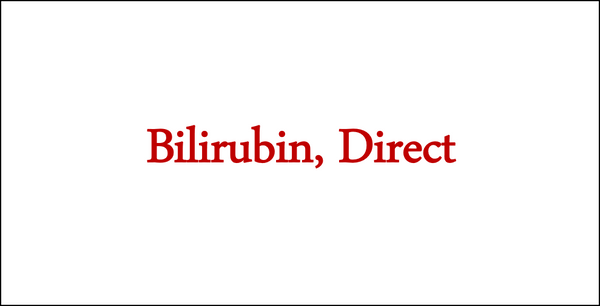 Bilirubin, Direct