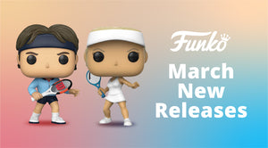 [NEW FUNKO RELEASES] on 2 March 2021