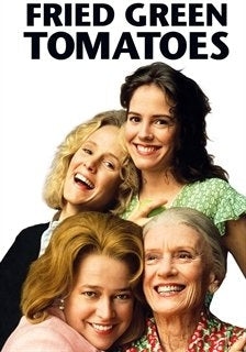 Fried Green Tomatoes (UV HD/ MA HD)