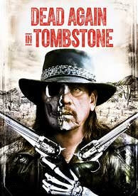 Dead Again In Tombstone (HD UV) Universal