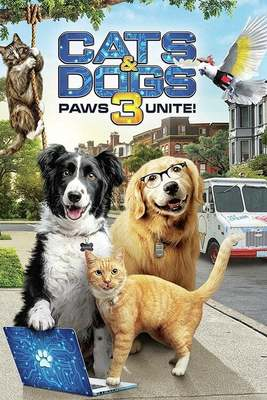 Cats & Dogs 3 Paws Unite (MA HD/ Vudu HD/iTunes via MA)