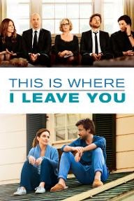 This is Where I leave You (MA HD/Vudu HD/iTunes HD via MA)
