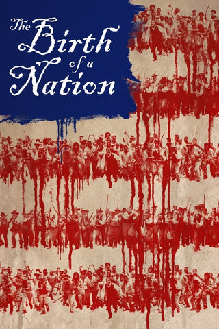The Birth of a Nation (UV or iTunes HD)