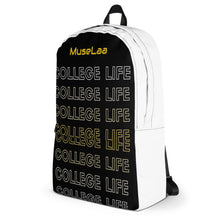 Load image into Gallery viewer, College Life Is Proven By (MuseLaa) Backpack