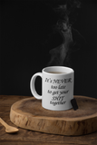 get your shit together mug by OWS