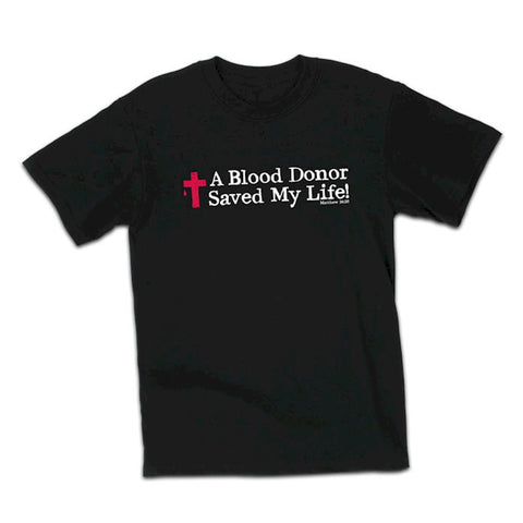 Christian T-shirt Jesus was my Blood Donor