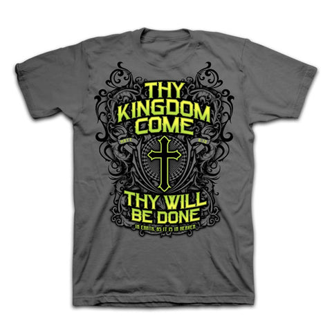 Christian T-shirt Thy Kingdom Come front