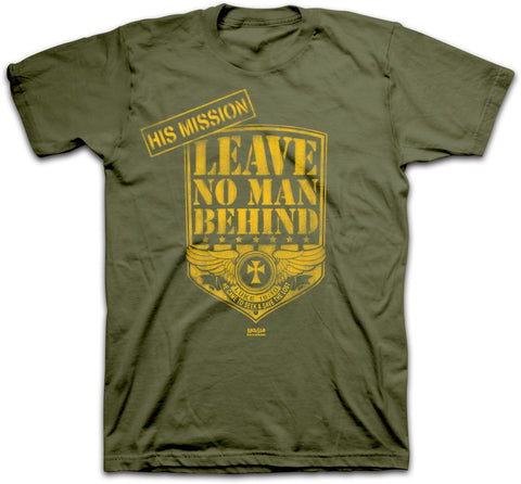 Leave No Man Behind T-shirt - Lift Your Cross