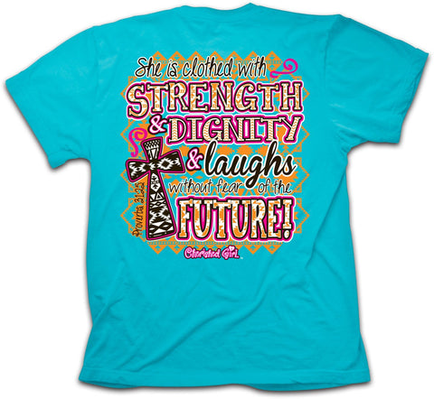 Christian Girls T-Shirt - Strength and Dignity