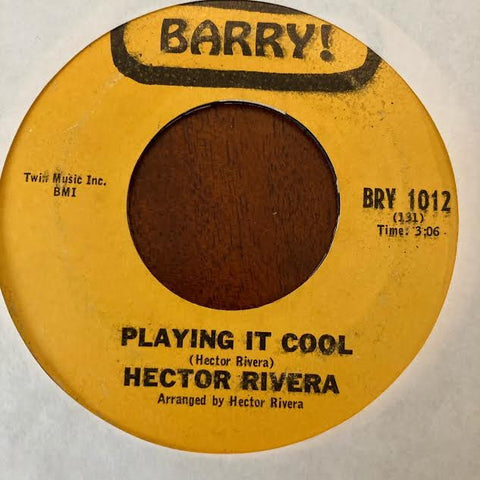 Hector Rivera - Playing it Cool (Used 45)
