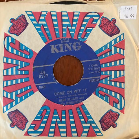Hank Ballard and the Midnighters - Come On Wit It (Used 45)