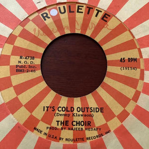 The Choir - It's Cold Outside (Used 45)