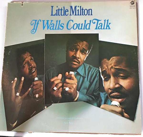 Little Milton - If Walls Could Talk (Used LP)