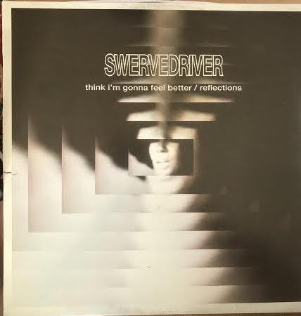 "Swervedriver - I Think I'm Gonna Feel Better (Used 12"" E.P.)"