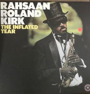 Rahsaan Roland Kirk ‎– The Inflated Tear (Used LP)