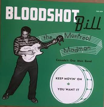 Bloodshot Bill - Keep Movin' On (Used 45)