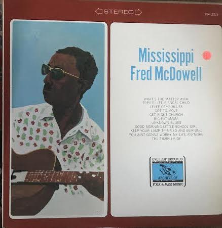 Mississippi Fred McDowell - Everest Compilation (Used LP)