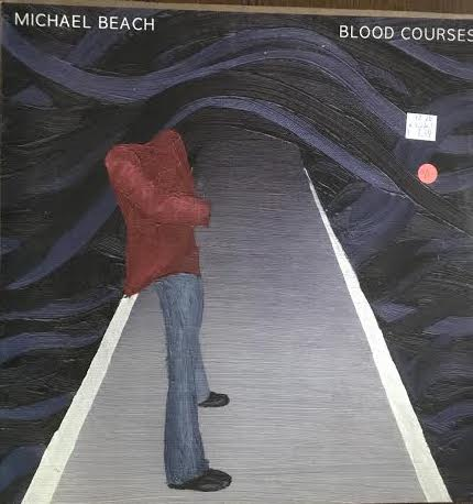 Michael Beach - Blood Courses (Used LP)