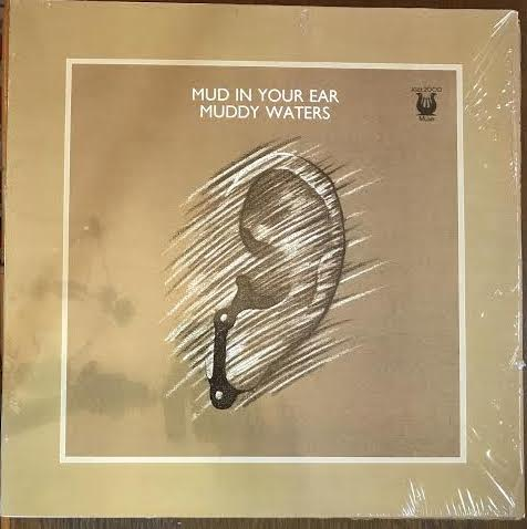 Muddy Waters - Mud in Your Ear (Used LP)