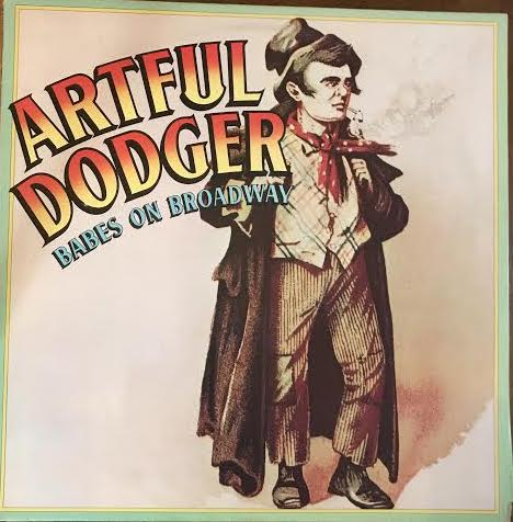 Artful Dodger - Babes on Broadway (Used LP)