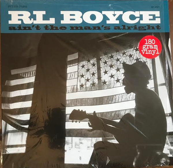 R.L. Boyce - Ain't the Man's Alright (Used LP)
