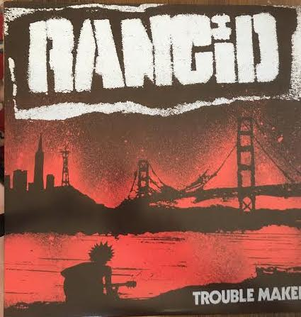 Rancid - Trouble Maker (Used LP)