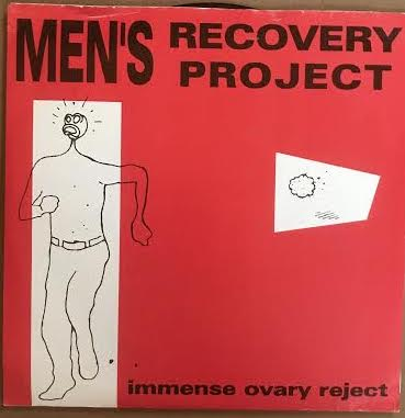 Men's Recovery Project - Immense Ovary Reject (Used 45)