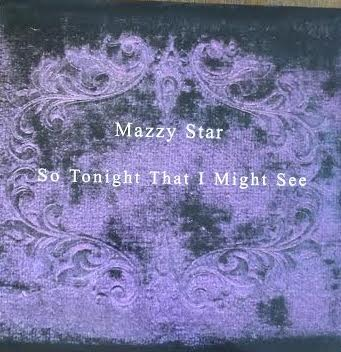 Mazzy Star - So Tonight That I Might See (Used LP)