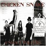 Chicken Snake - Unholy Rollers