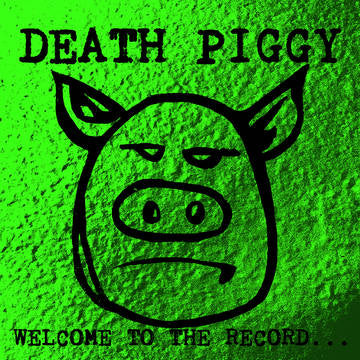 Death Piggy - Welcome to the Record... RSD