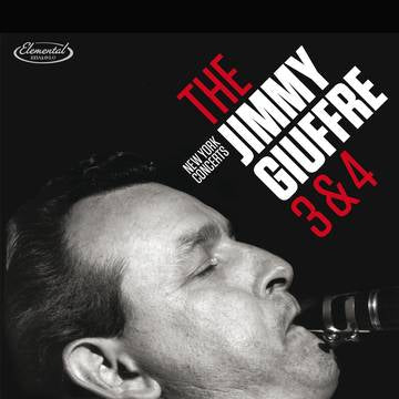 Jimmy Giuffre - The 3 and 4: New York Concerts RSD