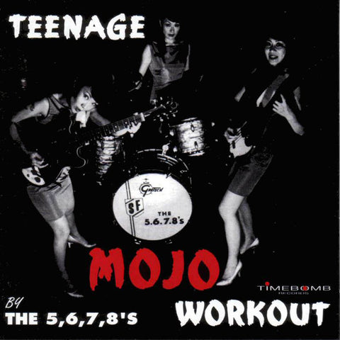 5.6.7.8.'s - Teenage Mojo Workout
